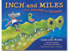 Inch & Miles: The Journey to Success! by Coach John Wooden